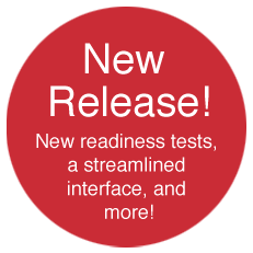 New Release! New readiness tests, a streamlined interface, and more!